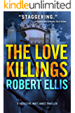 The Love Killings (Detective Matt Jones Book 2)