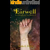 Eirwell: La Elegida de los Dioses I