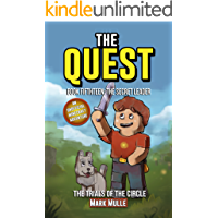 The Quest: The Trials of the Circle (Book 15): The Secret Leader (An Unofficial Minecraft Diary Book for Kids Ages 9-12 (Preteen) (The Quest: The Untold Story of Steve)