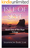 Isle of Skye: Book One of the Skye Trilogy