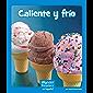 Caliente y Frío (Wonder Readers Spanish Emergent) (Spanish Edition)