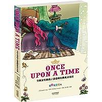 ONCE UPON A TIME:全球父母和孩子喜爱的经典英文童话(彩色英文绘本)