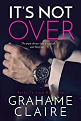 It's Not Over (Paths To Love Book 1)