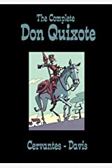 The Complete Don Quixote (Classics - SelfMadeHero) Kindle Edition