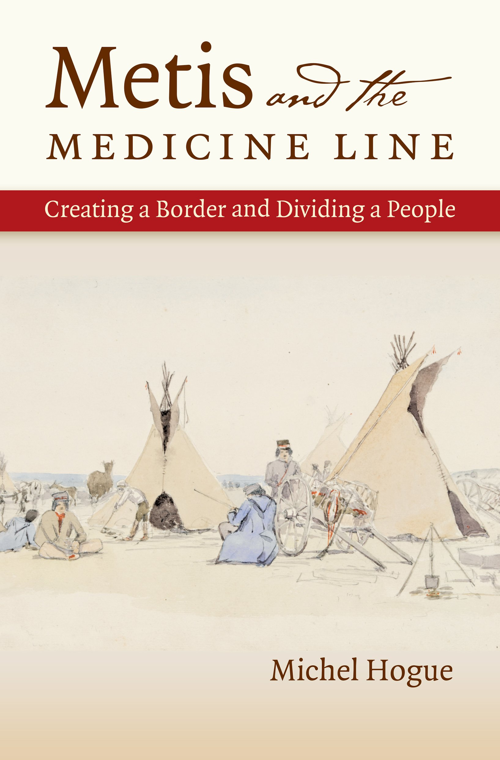 Download Metis and the Medicine Line: Creating a Border and Dividing a People (The David J. Weber Series in the New Borderlands History) pdf