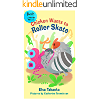 Chicken Wants to Roller Skate (J-Tech Creation Learn to Read Book 3)