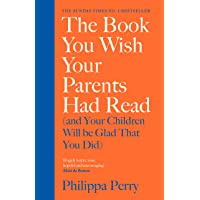 Book You Wish Your Parents Had read ( and your Children Will be Glad You Had), The