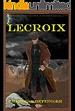 LECROIX (Gunfighter Adventures Book 1)
