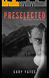 Preselected
