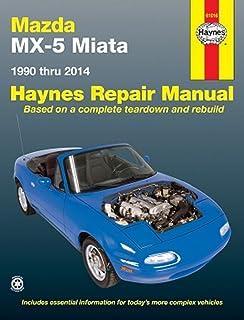 mazda mx 5 miata 1990 thru 2009 haynes repair manual john h rh amazon com 97 miata shop manual NA Miata