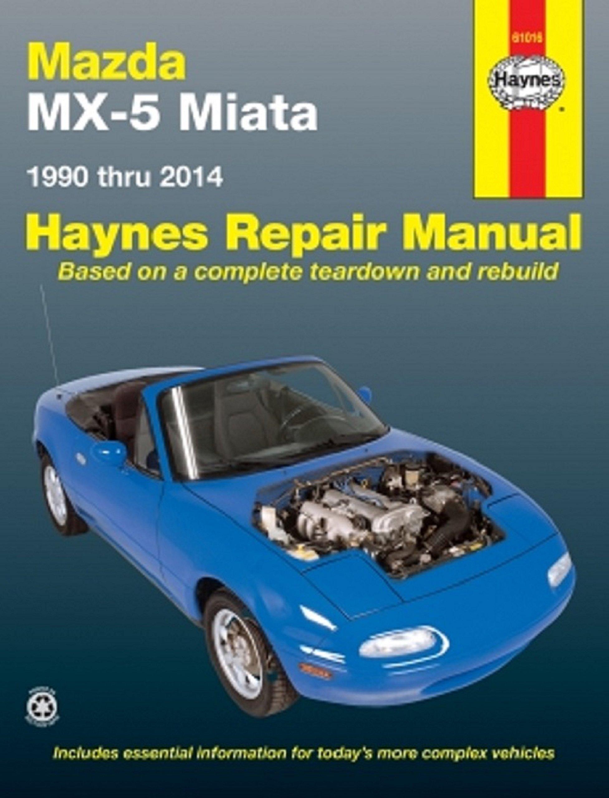 Mazda MX5 Miata models (90-14) (Haynes Repair Manuals) 1st Edition: John  Haynes: 9781563922893: Books - Amazon.ca