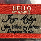 "Cool /& Awesome {4 x 2 Inches} Rectangular Hello My Name Is Inigo Montoya You Killed My Father Prepare To Die Costume Hook Fastener Patch /""Red /& White/"" {LICENSED} Single Count Military Custom"