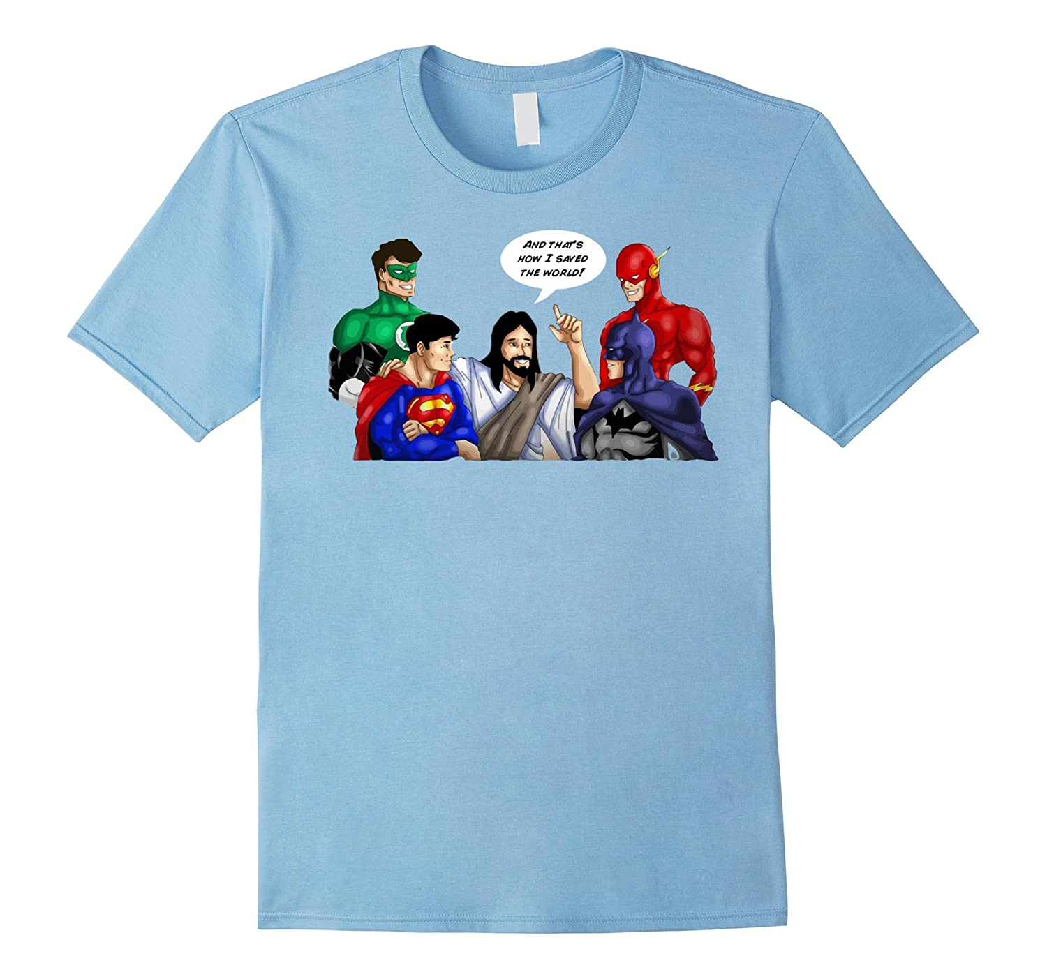 jesus shirt jesus - and that's how i saved the world t-shirt-T-Shirt