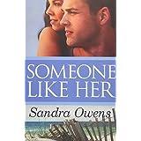 Someone Like Her (A K2 Team Novel, 2)