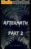 Aftermath: Part 2
