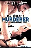 My Sister's Murderer (Book 1)