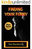 Finding Your Funny: Exploring the Art, Science of Business of Comedy