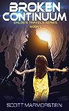 Broken Continuum (Chloe's Travels Series Book 1)