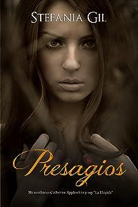 Presagios (Spanish Edition)