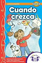 Cuando crezca (Dual Language) (Spanish Edition) Kindle Edition
