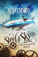 Steel & Sky: Tales of the Dead Man Kindle Edition
