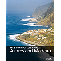 The Stormrider Surf Guide - Azores and Madeira (Stormrider Surfing Guides) (English Edition)