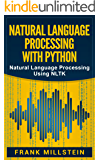 Natural Language Processing With Python: Natural Language Processing Using NLTK