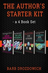 The Author's Starter Kit - a 4 book set: Everything an author needs to know about book reviewers, blog tours, book promotion, blogging and their online presence Kindle Edition