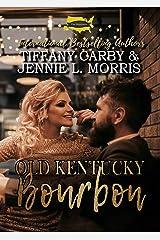 Old Kentucky Bourbon: A Statesmen Series Novella (The Statesmens) Kindle Edition