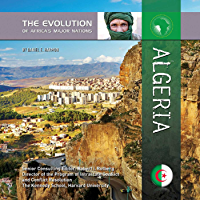 Algeria (The Evolution of Africa's Major Nations)