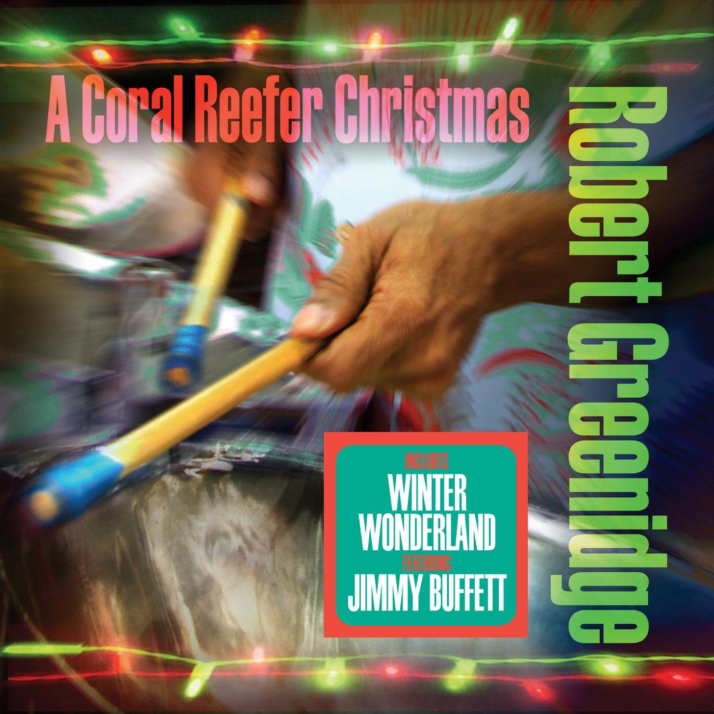 Robert Greenidge - Coral Reefer Christmas - Amazon.com Music