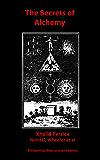 The Secrets of Alchemy (Alchemical Manuscripts Book 25)