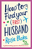 How to Find Your (First) Husband