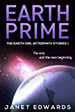 Earth Prime (The Earth Girl Aftermath Stories Book 1)