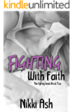 Fighting With Faith