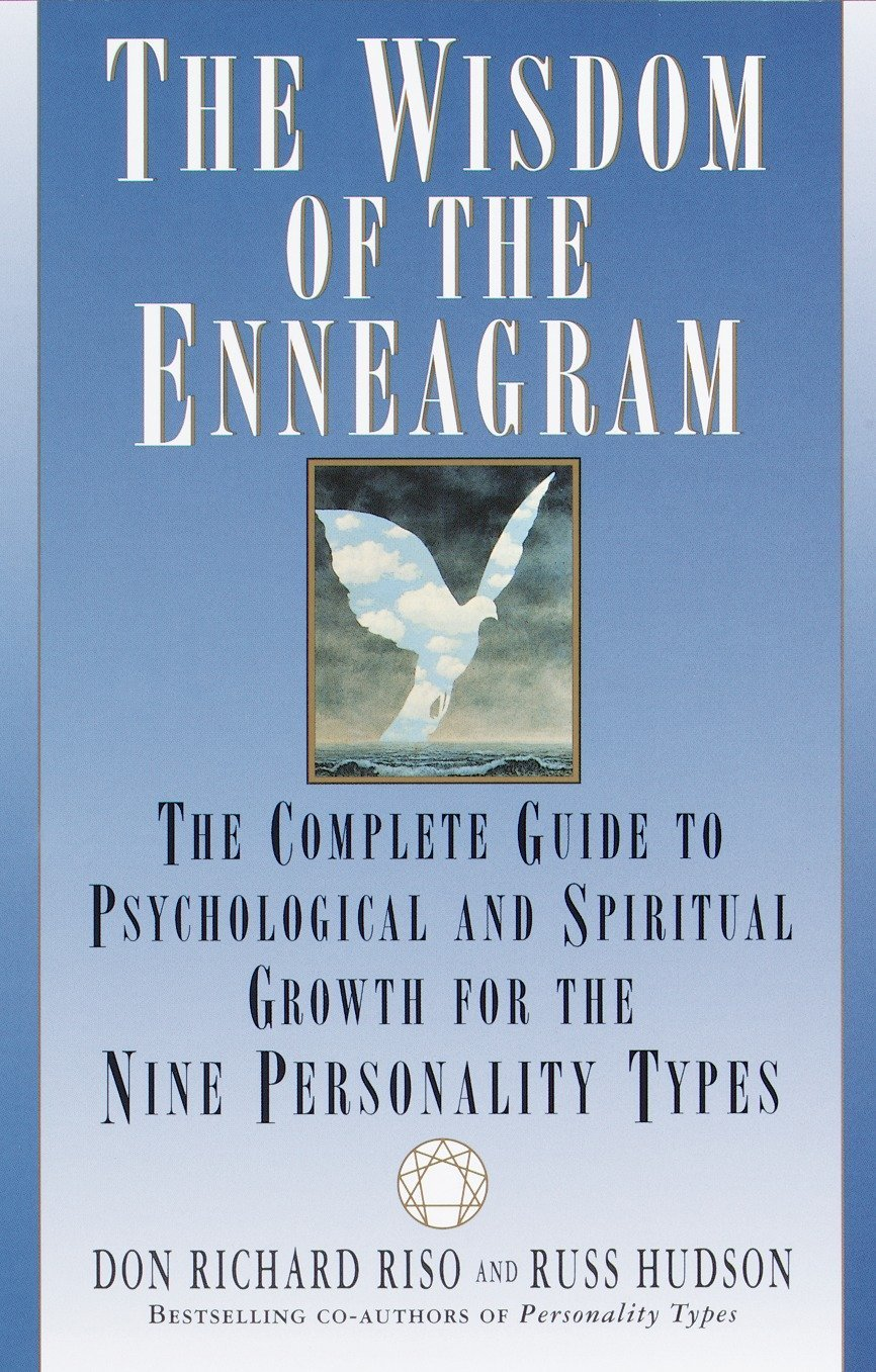The Wisdom of the Enneagram: The Complete Guide to Psychological and ...