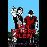 VAN BEVERSPLEIN: MOORD ONDER VRIENDEN!