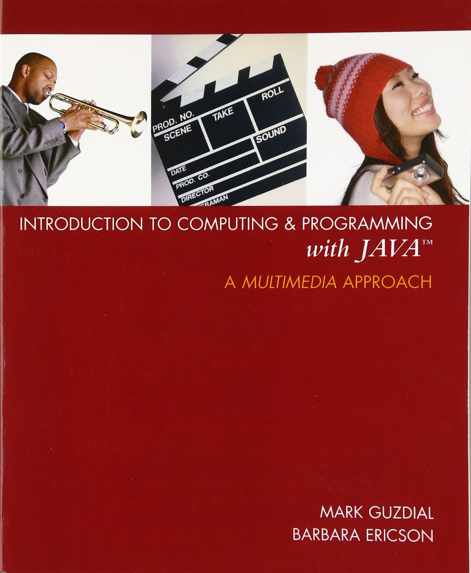 Introduction to Computing and Programming with Java: A Multimedia Approach by Guzdial, Mark/ Ericson, Barbara