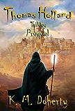 Thomas Holland Trilogy Prequel (Thomas Holland Series Book 4)