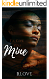 I'll Give You Mine: An Urban Love Story (Memphis Music Series Book 2)