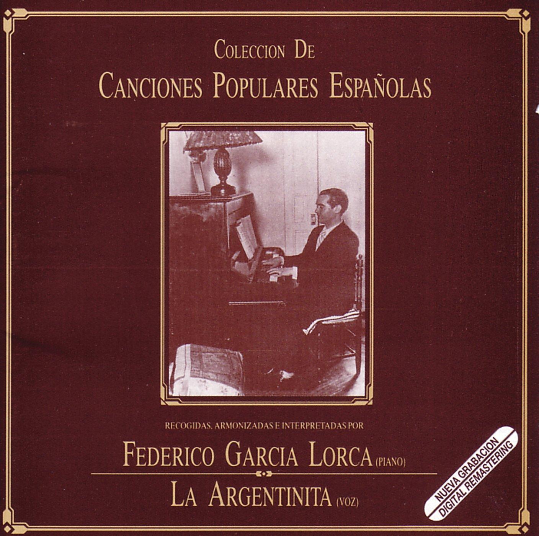 Canciones Populares Españolas: Federico G. Lorca, Argentinita: Amazon.es: Música