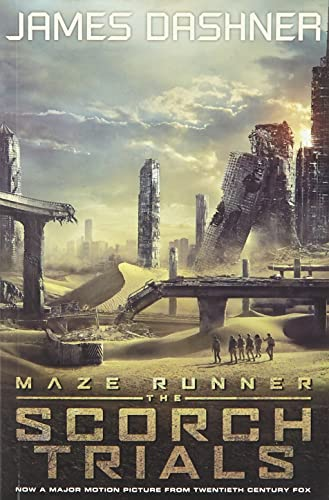 The Maze Runner #02 Scorch Trials Movie Tie-in