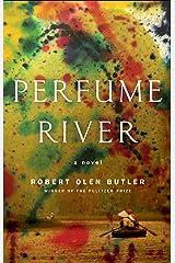 Perfume River: A Novel Kindle Edition