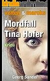 Velten & Marcks - Mordfall Tina Hofer