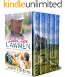 Ladies Love Lawmen: When It's A Matter of The Heart or Death...
