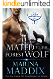 Mated to the Forest Wolf: A Werewolf Shifter Romance (The Last Warriors Book 1)