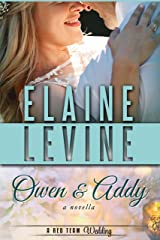 Owen and Addy: A Red Team Wedding Novella Kindle Edition