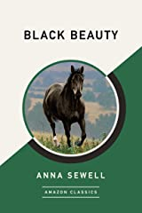 Black Beauty (AmazonClassics Edition) Kindle Edition