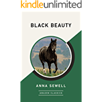 Black Beauty (AmazonClassics Edition)