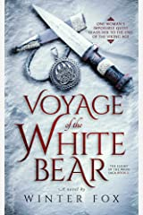 Voyage of the White Bear (Flight of the Wren Book 2) Kindle Edition